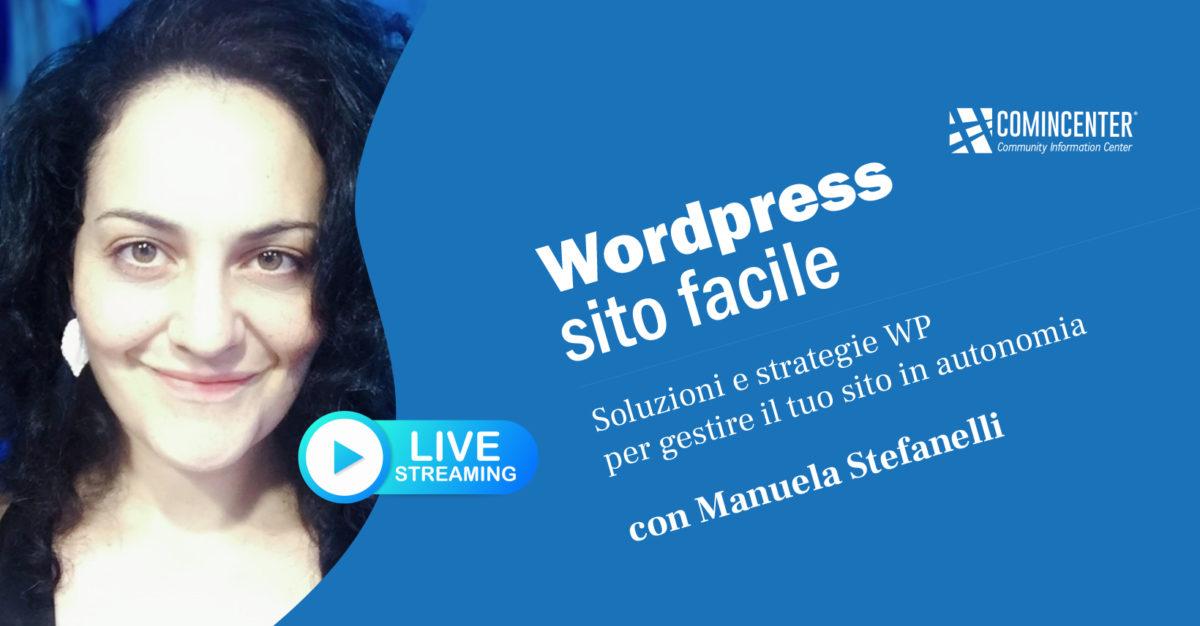 Wordpress Sito Facile, webinar live streaming con Manuela Stefanelli