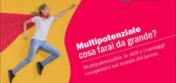 Multipotenziale, scopri cosa significa e quali vantaggi ti dà questa caratteristica nel mondo del lavoro